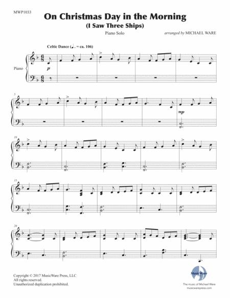 On Christmas Day In The Morning (I Saw Three Ships) By Traditional Carol - Digital Sheet Music ...