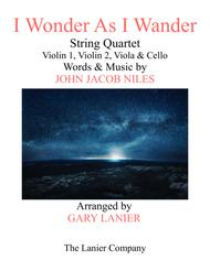 I WONDER AS I WANDER (String Quartet - Score & Parts)