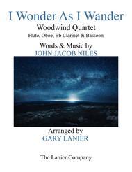 I WONDER AS I WANDER (Woodwind Quartet - Score & Parts)
