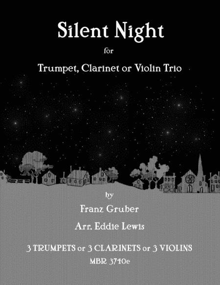 Silent Night for Trumpet, Clarinet or Violin Trio by Eddie Lewis