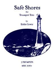 Safe Shores for Trumpet Trio by Eddie Lewis