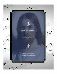 Seek Ye The Lord - an original hymn