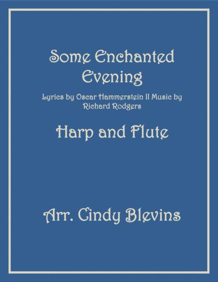 Some Enchanted Evening, arranged for Harp (lever or pedal harp) and Flute