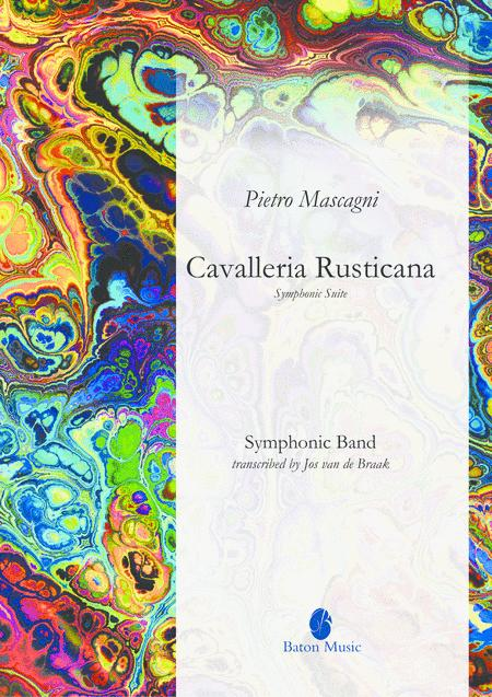 Cavalleria Rusticana, Symphonic Suite