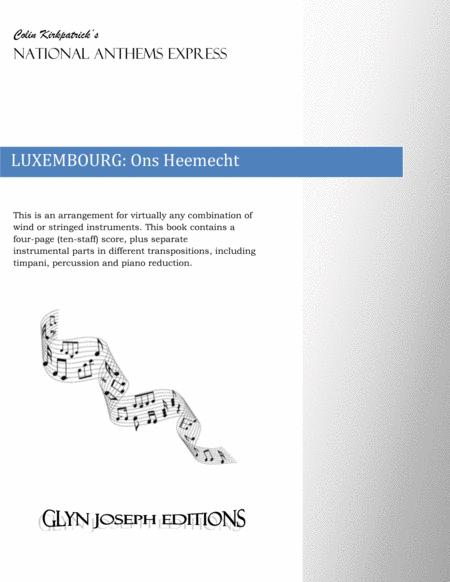 Luxembourg National Anthem: Ons Heemecht (Our Homeland)