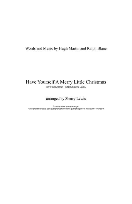 Have Yourself A Merry Little Christmas for STRING QUARTET, String Trio, String Duo, Solo Violin, String Quartet + string bass chord chart, arranged by Sherry Lewis
