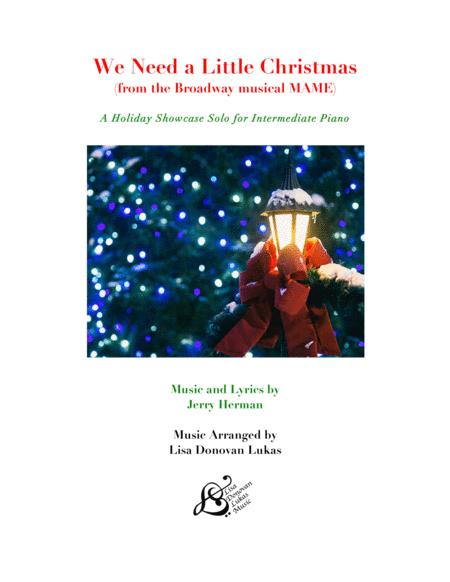 We Need A Little Christmas (for Intermediate Piano Solo)