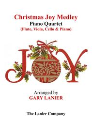 CHRISTMAS JOY MEDLEY (Piano Quartet - Flute, Viola, Cello and Piano with Score & Parts)