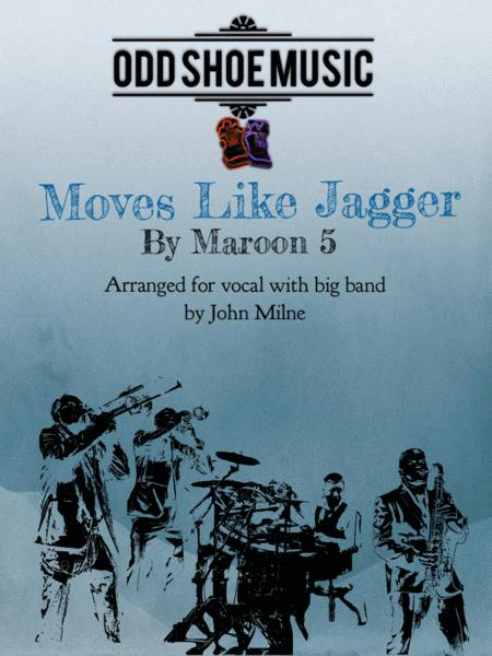 Moves Like Jagger for vocal and big band