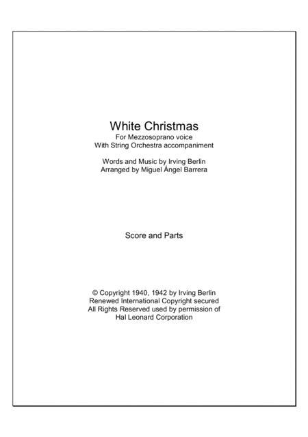 White Christmas, For Mezzosoprano voice with String Orchestra accompaniment