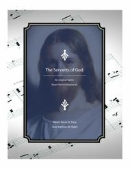 The Servants of God - an original hymn for SATB voices