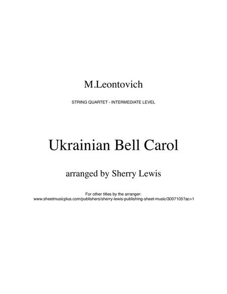 Ukrainian Bell Carol (Carol of the Bells) for STRING QUARTET, String Trio, String Duo, Solo Violin, String Quartet + string  part, arranged by Sherry Lewis