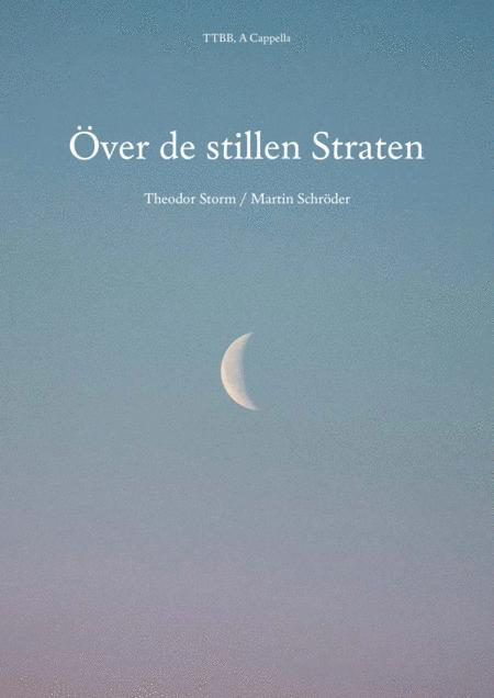 Över de stillen Straten (TTBB) (composed for men's choir by Martin Schröder) (as performed by Die Blowboys)