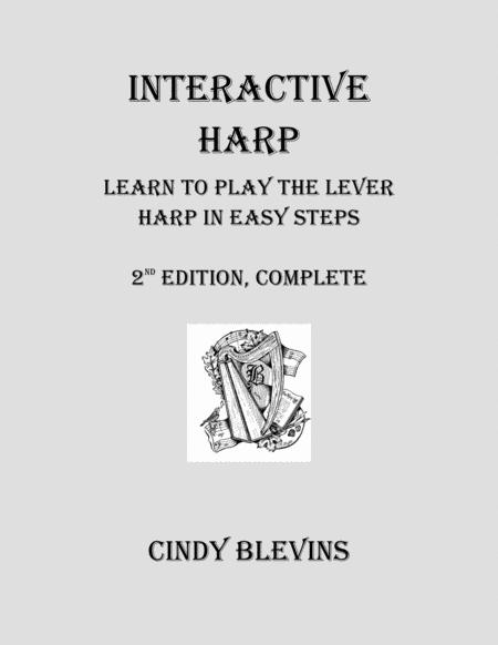 Interactive Harp, Learn to Play the Lever Harp in Easy Steps. (140 pages of harp learning enjoyment) (Lap Harp Friendly)