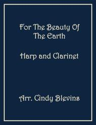 For the Beauty of the Earth, arranged for Harp and Bb Clarinet