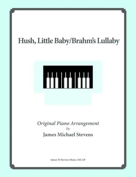 Hush Little Baby, Brahm's Lullaby
