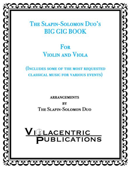 The Slapin-Solomon Duo's Big Gig Book for Violin and Viola