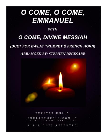 O Come, O Come, Emmanuel with O Come, Divine Messiah (Duet for Bb-Trumpet & French Horn)