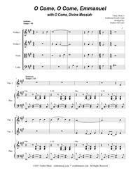 O Come, O Come, Emmanuel with O Come, Divine Messiah (for String Quartet)