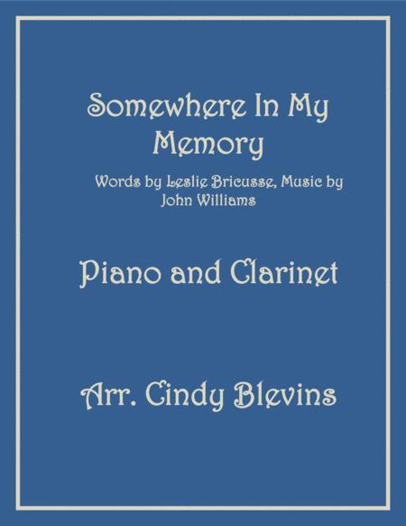 Somewhere In My Memory, arranged for Piano and Bb Clarinet