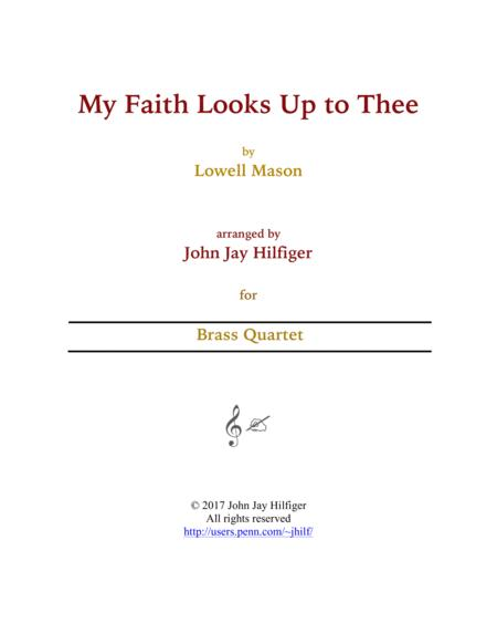 My Faith Looks Up to Thee (Brass Quartet)