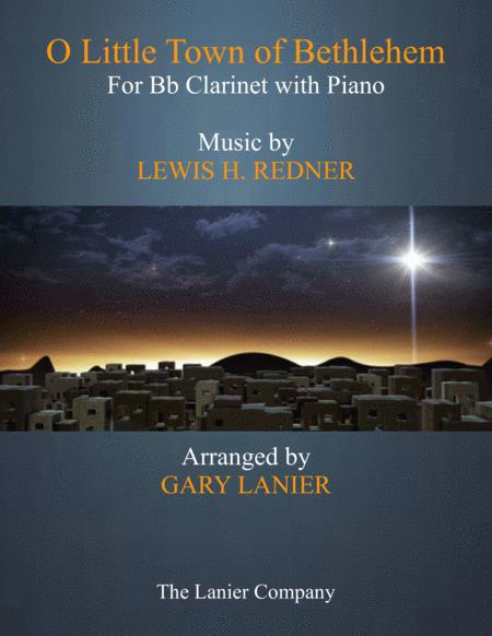 O LITTLE TOWN OF BETHLEHEM (Bb Clarinet with Piano & Score/Part)