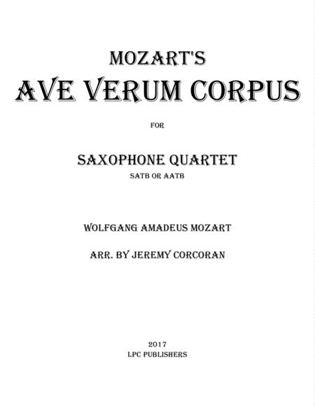 Ave Verum Corpus for Saxophone Quartet (SATB or AATB)
