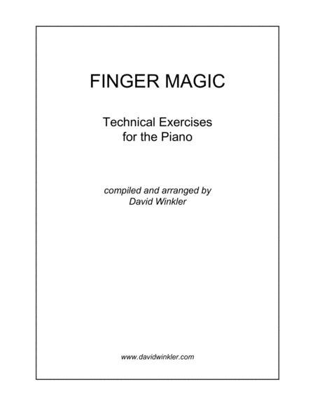 Finger Magic: Technical Exercises for the Piano