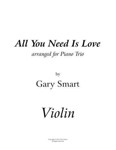 All You Need is Love - violin part for piano trio arr.