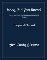Mary, Did You Know? arranged for Harp (lever or pedal harp) and Bb Clarinet