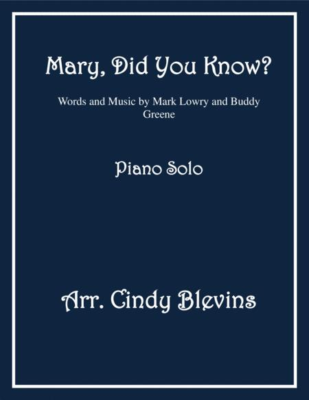 Mary, Did You Know? arranged for Piano Solo