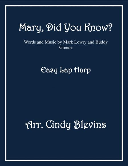 Mary, Did You Know? arranged for Easy Lap Harp