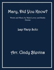 Mary, Did You Know? arranged for Lap Harp