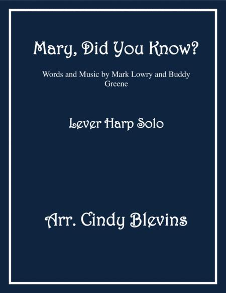 Mary, Did You Know? arranged for Lever Harp