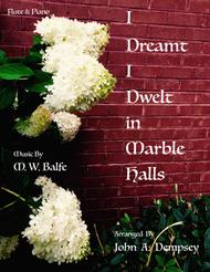 (I Dreamt I Dwelt in) Marble Halls: Flute and Piano
