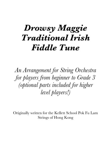 Drowsy Maggie (a Traditional Irish Tune arranged for String Orchestra)