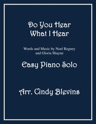 Do You Hear What I Hear, arranged for Easy Piano Solo
