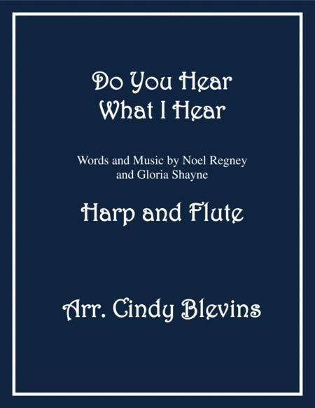 Do You Hear What I Hear, arranged for Harp (lever or pedal harp) and Flute