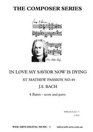 ARIAS for FLUTE CHOIR  In Love My Saviour Now is Dying J S BACH