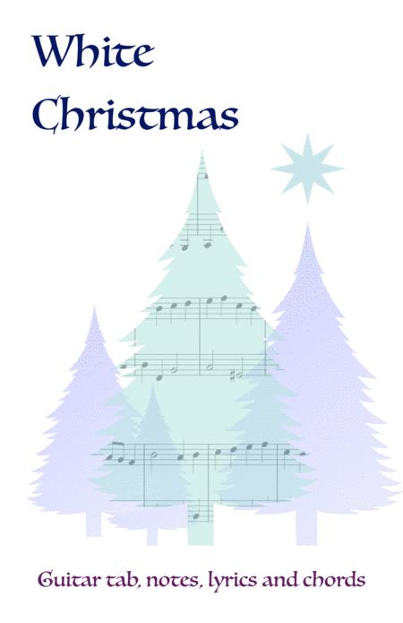 White Christmas, Guitar tab, notes, lyrics and chords