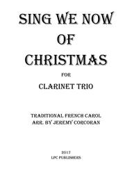 Sing We Now of Christmas for Three Clarinets