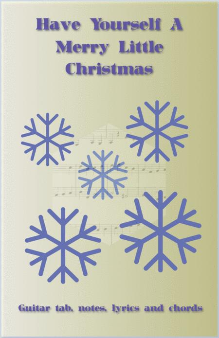 Download Have Yourself A Merry Little Christmas, Guitar Tab, Notes ...
