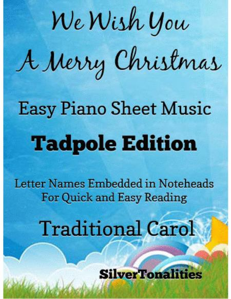 We Wish You a Merry Christmas Easy Piano Sheet Music Tadpole Edition