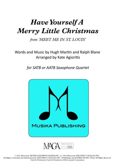 Have Yourself A Merry Little Christmas - for Saxophone Quartet