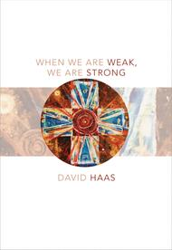 When We Are Weak, We Are Strong - Music Collection