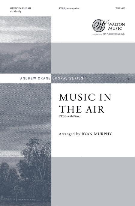 Music in the Air (TTBB)