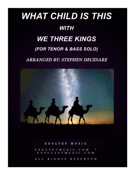 What Child Is This with We Three Kings (Duet for Tenor and Bass Solo)