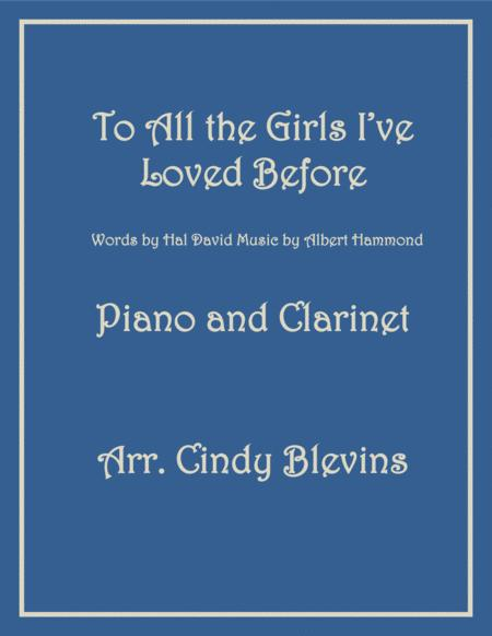To All The Girls I've Loved Before, arranged for Piano and Bb Clarinet