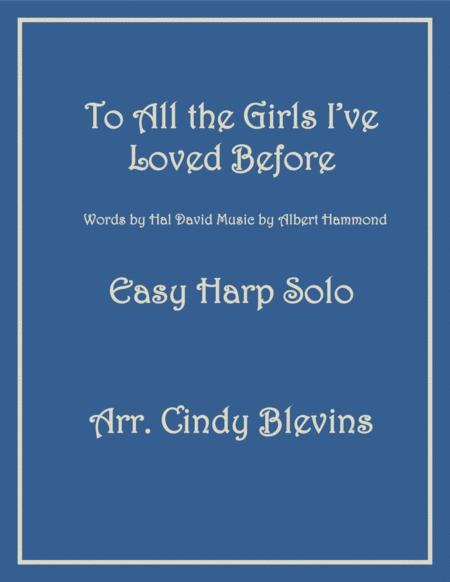 To All The Girls I've Loved Before, arranged for Easy Harp Solo (Lever or Pedal Harp)