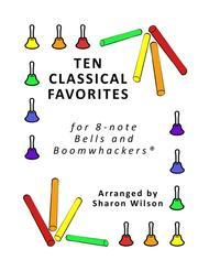 Ten Classical Favorites for 8-note Bells and Boomwhackers® (with Black and White Notes)